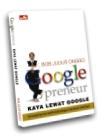 GooglePreneur - Kaya Lewat Google